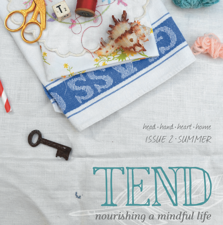 Tend Magazine {wholly rooted}